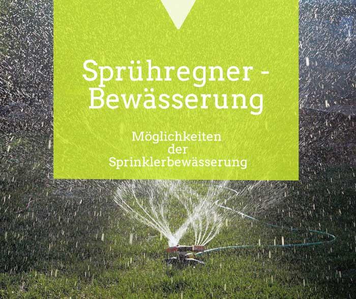 Sprühregner Bewässerung